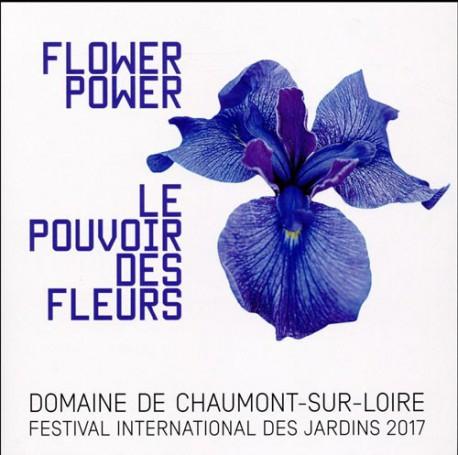 Le pouvoir des fleurs. Domaine de Chaumont-sur-Loire, 2017