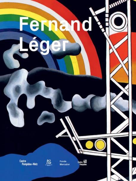 Catalogue Fernand Léger. Le Beau est partout