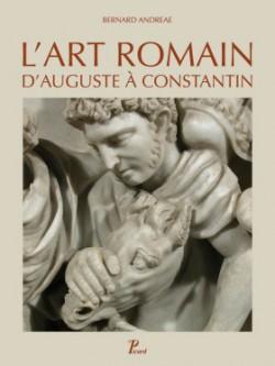 L'art romain d'Auguste à Constantin