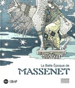 La belle époque de MASSENET (1842-1912)
