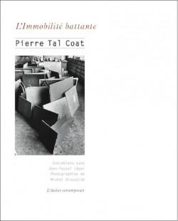 Pierre Tal-Coat. L'immobilité battante