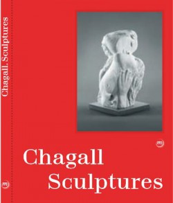Catalogue Marc Chagall, Sculptures