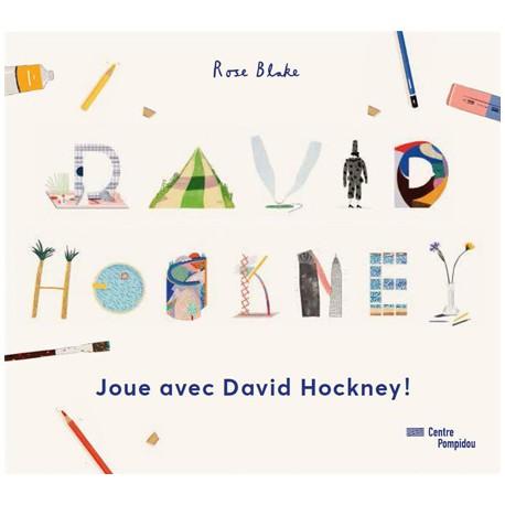 Joue avec David Hockney - Cahier d'activités 6-10 ans