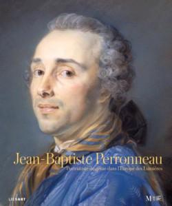 Jean-Baptiste Perronneau, portraitiste de génie dans l'Europe des Lumières