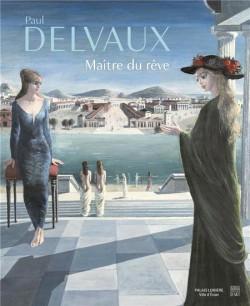 Catalogue Paul Delvaux, maître du rêve