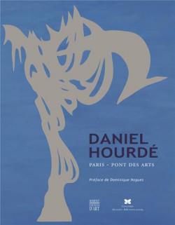 Daniel Hourdé. La passerelle enchanté
