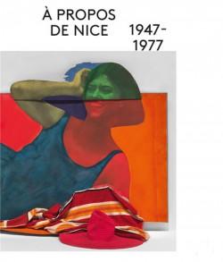 Catalogue A propos de Nice 1947-1977