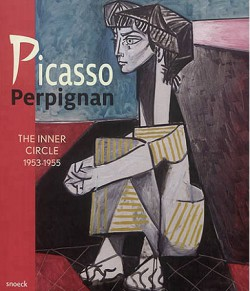 Picasso Perpignan. The Inner Circle 1953-1955 (English version)