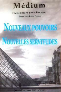 Revue Médium N° 53-53 –  Nouveaux pouvoirs. Nouvelles servitudes