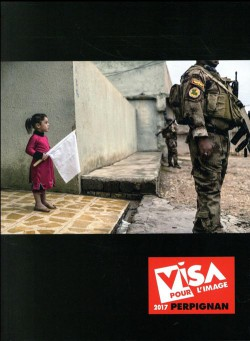 International Festival of Photojournalism - Visa pour l'Image 2017