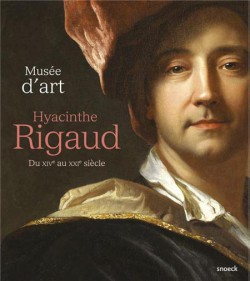 Guide du musée d'art Hyacinthe Rigaud, du XIVe au XXIe siècle