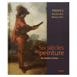 Catalogue des collections de peintures du musée des Beaux-arts de Troyes