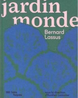 Catalogue Jardin Monde de Bernard Lassus