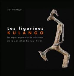 Les figurines Kulango. Les esprits mystérieux de la brousse de la collection Pierluigi Peroni