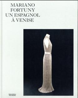 Catalogue Mariano Fortuny, un Espagnol à Venise