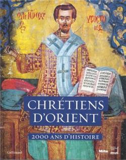 Catalogue Chrétiens d'Orient. 2000 ans d'histoire