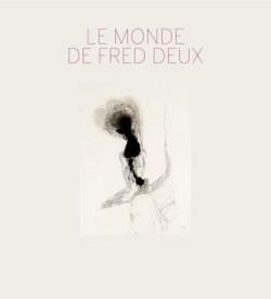 Le monde de Fred Deux