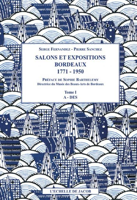Salons et Expositions - Bordeaux (1771-1950)