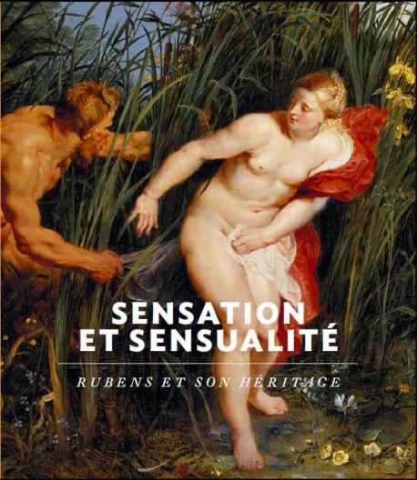 Sensation et sensualité. Rubens et son héritage