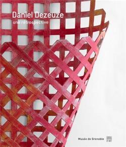 Daniel Dezeuze, une rétrospective