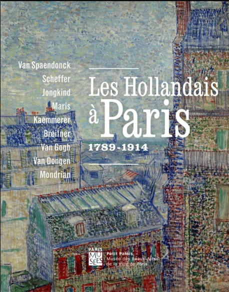 Les Hollandais à Paris 1789-1914