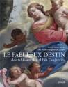 Le fabuleux destin des tableaux des abbés Desjardins