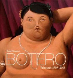 Botero. Peintures, 1959-2015
