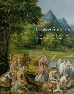 Lambert Sustris, un artiste de la Renaissance entre Venise et l'Allemagne