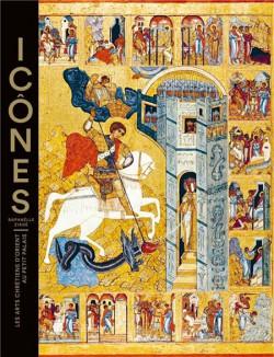 Icônes. Les arts chrétiens d'orient au Petit Palais