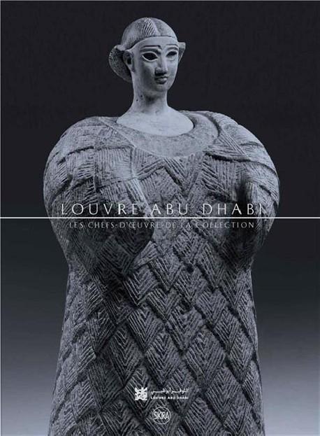 Louvre Abu Dhabi. Chefs d'oeuvre de la collection
