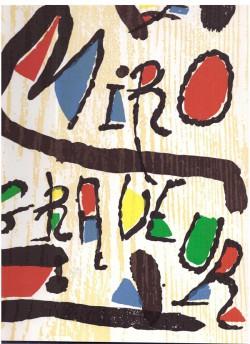 Miró Graveur I- 1928-1960 (Avec 3 bois gravés originaux)
