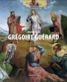 Grégoire Guénard, un peintre oublié de la Renaissance européenne