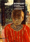 A tribute to Bonnard. His masterpieces