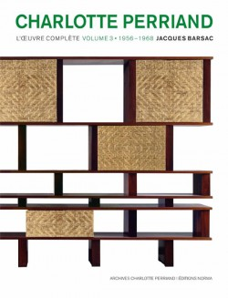 Charlotte Perriand. L'oeuvre complète - Volume 3, 1956-1968