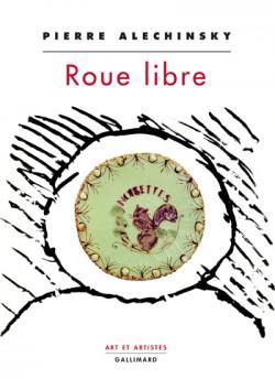 Pierre Alechinsky - Roue libre