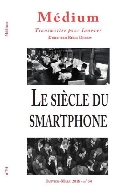 Revue Médium N° 54 – Le Siècle du Smartphone