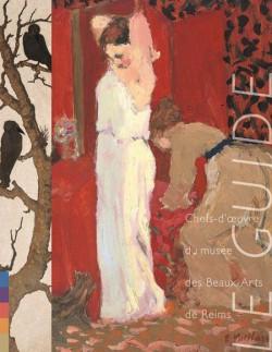 Chefs-d'oeuvre du musée des Beaux-Arts de Reims