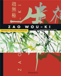 Zao Wou-Ki (1935-2010) - Nouvelle édition augmentée