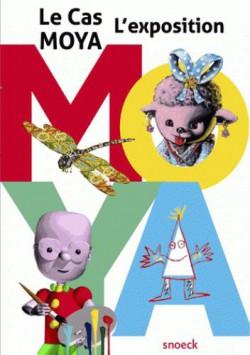 Le cas Moya - L'exposition