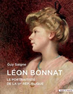 Léon Bonnat. Le portraitiste de la IIIe république