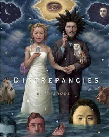 Discrepancies - Alex Gross (Edition en anglais)