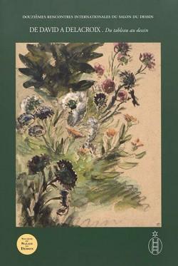 De David à Delacroix Tome II - Du tableau au dessin