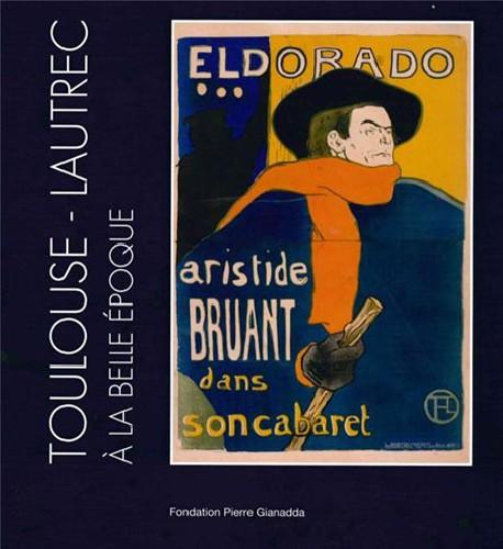 Toulouse-Lautrec à la Belle Epoque