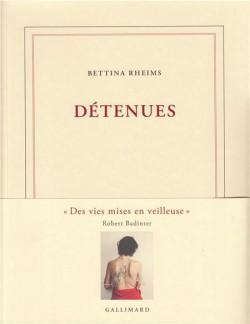 Détenues. Photographies de Bettina Rheims