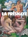 Roger de la Fresnaye. Une peinture libre comme l'air