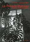La Pensée-Matisse. Portrait de l'artiste en hyperfauve