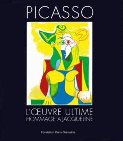 Picasso, l'oeuvre ultime