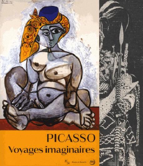 Picasso - Voyages imaginaires
