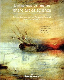 L'impressionnisme entre art et science. La lumière au prisme d'Augustin Fresnel