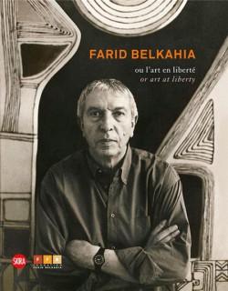 Farid Belkahia or art at liberty